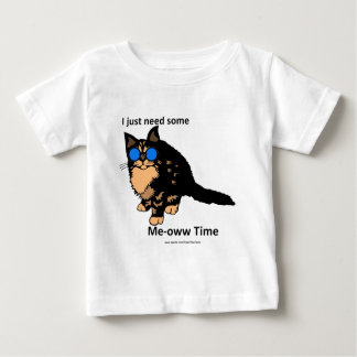 Just Need Some Meow Time Baby T-Shirt