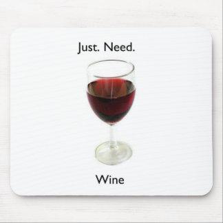 Just Need Wine