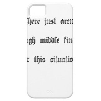 Just not enough middle fingers iPhone SE/5/5s case