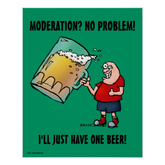 Just One Beer Funny Poster