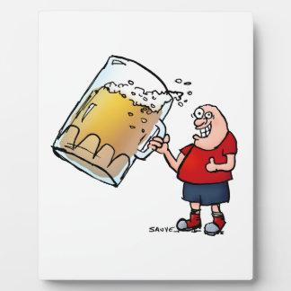 Just One BIG Beer Guy Plaque