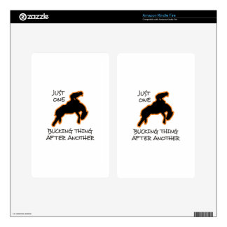 JUST ONE BUCKING THING KINDLE FIRE DECAL