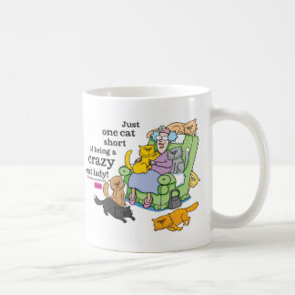 Just One Cat Short Of Being A Crazy Cat Lady Classic White Coffee Mug