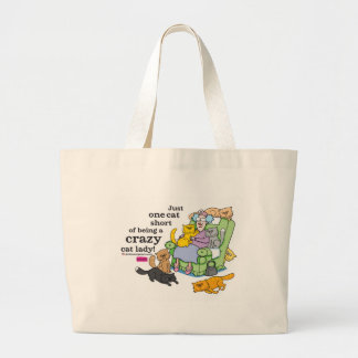 Just One Cat Short Of Being A Crazy Cat Lady Jumbo Tote Bag
