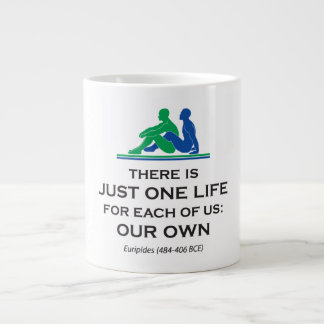 Just One Life by Euripides Large Coffee Mug