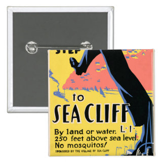 Just one long step to Sea Cliff Pinback Button
