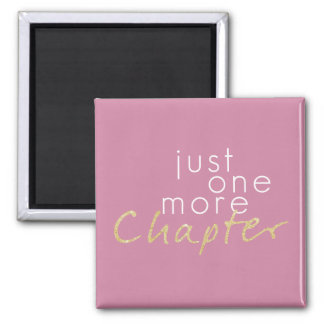 Just One More Chapter Magnet