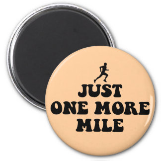 Just one more mile magnet