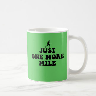 Just one more mile classic white coffee mug