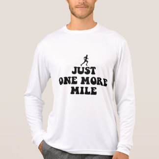 Just one more mile tee shirt