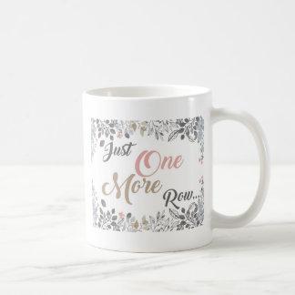 Just One More Row Knitting Art Coffee Mug