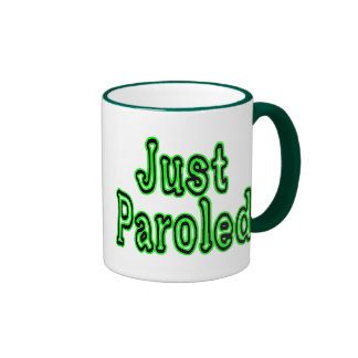 Just Paroled Mug