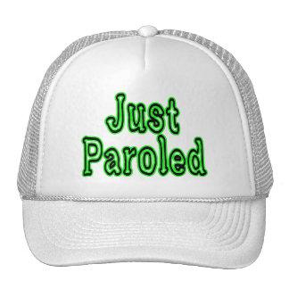 Just Paroled Trucker Hat