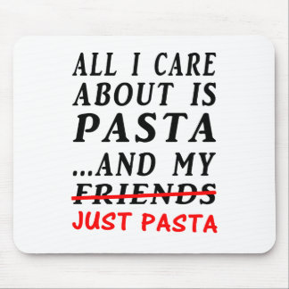 Just-Pasta Mouse Pad