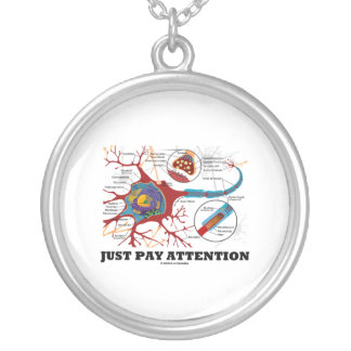 Just Pay Attention (Neuron / Synapse Anatomical) Necklace
