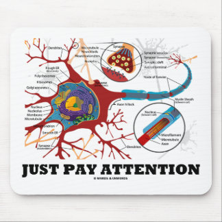 Just Pay Attention (Neuron / Synapse) Mouse Pad