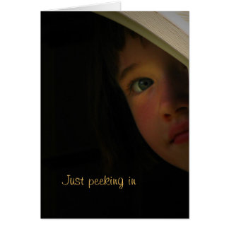 Just peeking in to say Happy Father's Day! Greeting Card