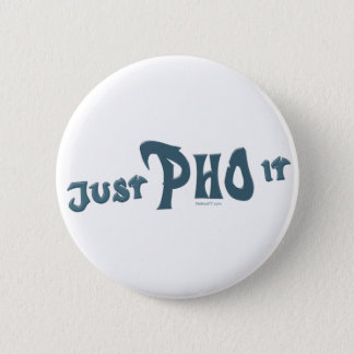Just Pho it Button
