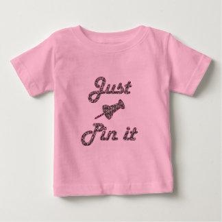Just Pin It Baby T-Shirt