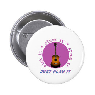 Just Play It Guitar graphic Pinback Button