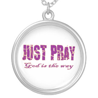 JUST PRAY God is the way Christian saying Round Pendant Necklace