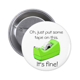 Just Put Some Tape on This Pinback Button