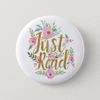 Just Read Pinback Button