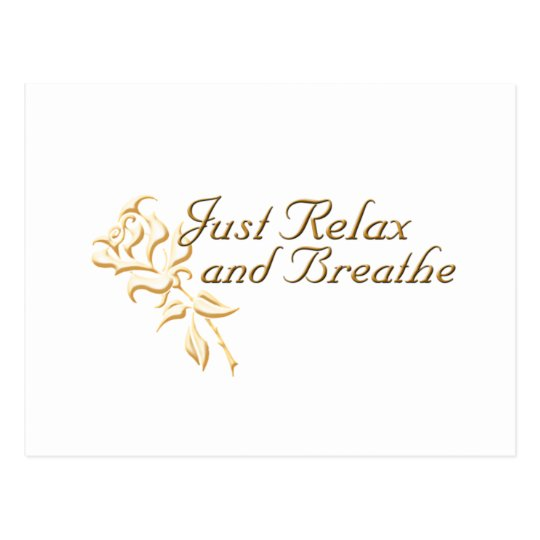 Just Relax and Breathe Postcard