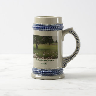 Just relax and have a drink! beer stein