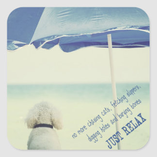 Just Relax Square Sticker