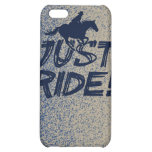 Just Ride! 2 iPhone 4/4SCase Case For iPhone 5C
