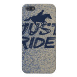 Just Ride! 2 iPhone 4/4SCase Cover For iPhone 5