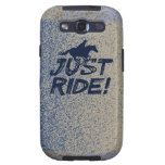 Just Ride! 2 Samsung Galaxy X Case Galaxy SIII Cases