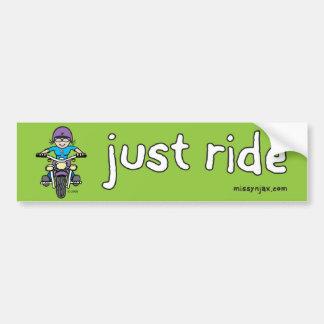 Just Ride Bumper Sticker Car Bumper Sticker