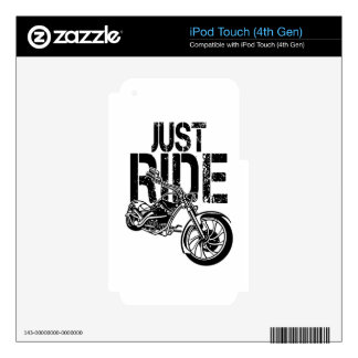 JUST RIDE iPod TOUCH 4G SKIN
