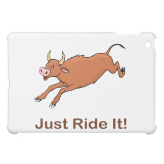 Just Ride It With Brown Bucking Bull Case For The iPad Mini