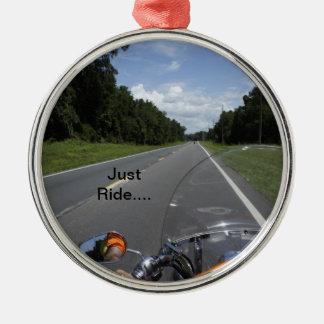 Just Ride Metal Ornament