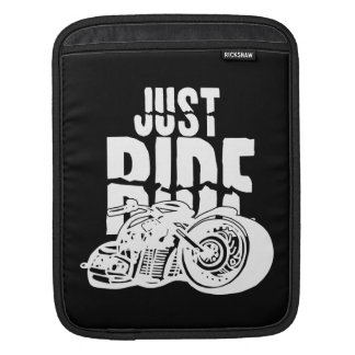 Just Ride Motorcycle Design Sleeve For iPads