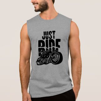 Just Ride Motorcycle Design Sleeveless T-shirt