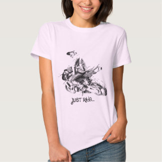 Just Ride... T Shirt