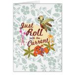 Just Roll with the Current Greeting Card