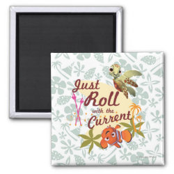 Square Magnet with Pixar's Finding Nemo with Squirt: Just Roll with the Current design