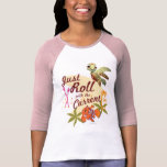 Just Roll with the Current T-Shirt
