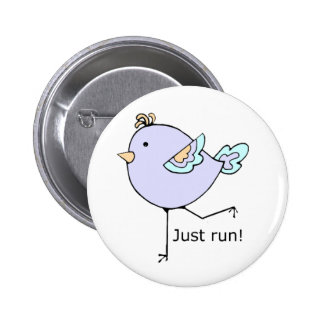 Just Run Motivational Quote for Running Fans Button