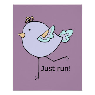Just Run Motivational Quote for Running Fans Poster