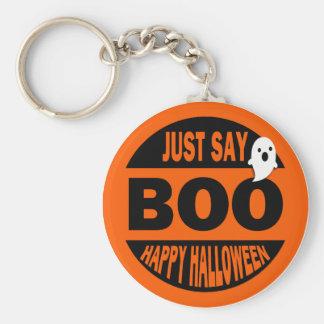 Just Say Boo - Happy Halloween Keychain