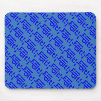 Just Say ... FLIP-IT! Word Art - Blue Mouse Pad