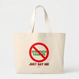 Just Say Ho Large Tote Bag