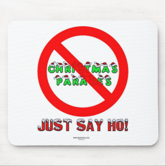 Just Say Ho Mouse Pad