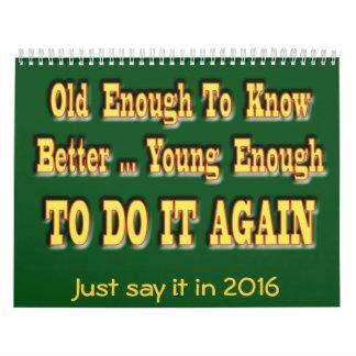 Just Say It  2016 Calendar